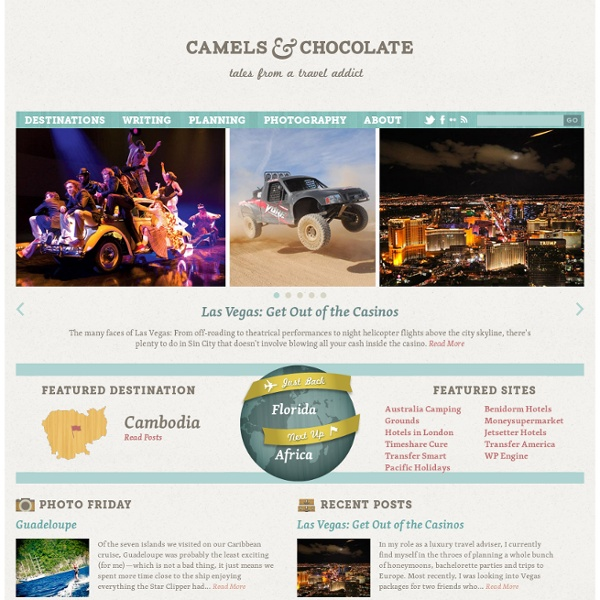 Blog — Camels & Chocolate: Tales from a Travel Addict