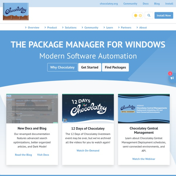 Chocolatey - The package manager for Windows