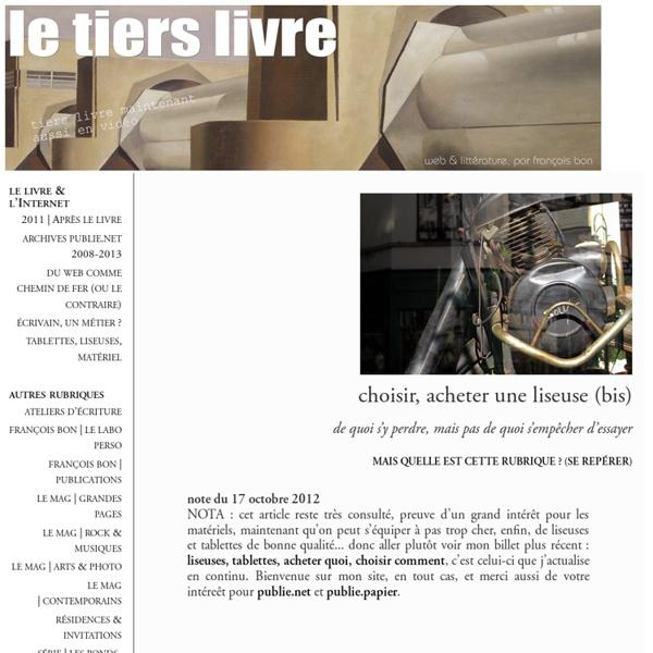 François BON :choisir, acheter une liseuse (bis)