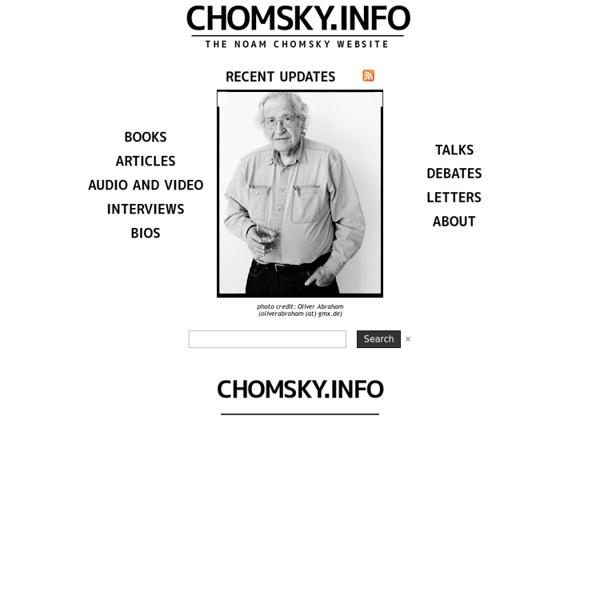 Chomsky.info : The Noam Chomsky Website