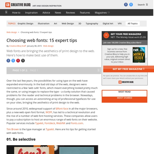 Choosing web fonts: 15 expert tips