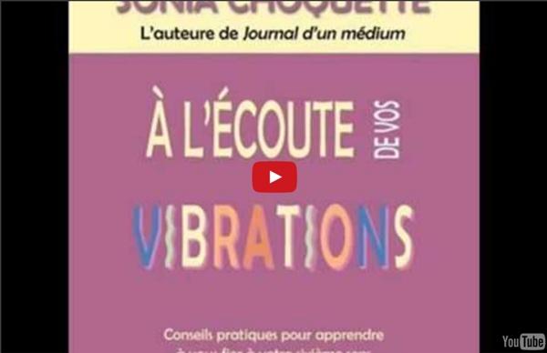 Sonia Choquette - A l'écoute de vos vibrations