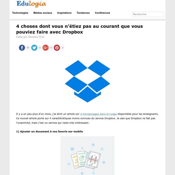 4 choses peu connues que vous pouvez faire avec Dropbox