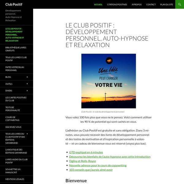 Le Club positif de Christian Godefroy, Autosuggestion, Auto hypnose et Smei