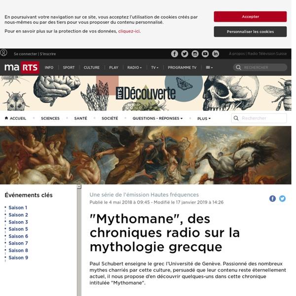 """Mythomane"", des chroniques radio sur la mythologie grecque - rts.ch - La mythologie"