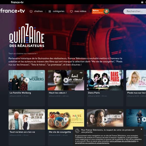 Tout un cinéma sur france.tv ! - Quinzaine des réalisateurs