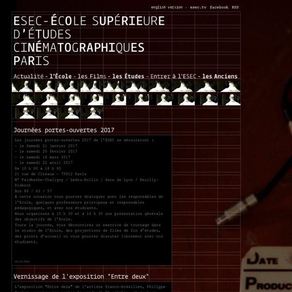 Ecole Supérieure d'Études Cinématographiques - Métiers du cinéma et de l'audiovisuel - Paris