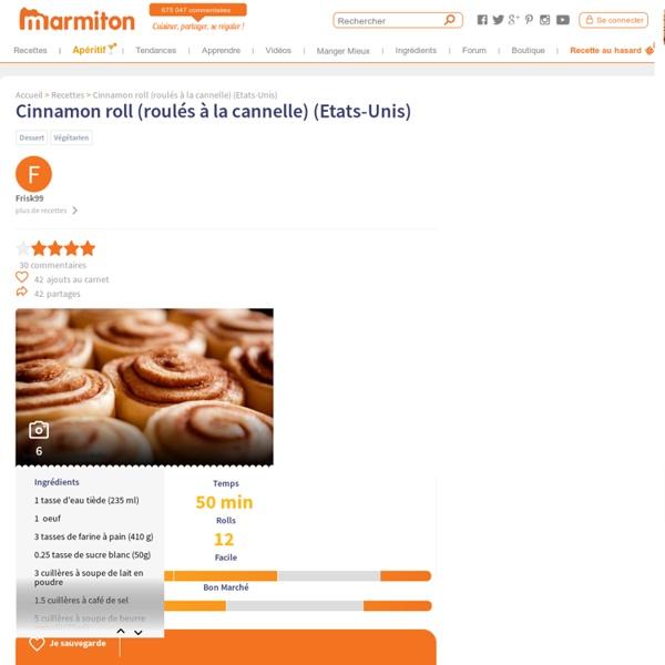 Cinnamon roll (roulés à la cannelle) (Etats-Unis) : Recette de Cinnamon roll (roulés à la cannelle) (Etats-Unis)