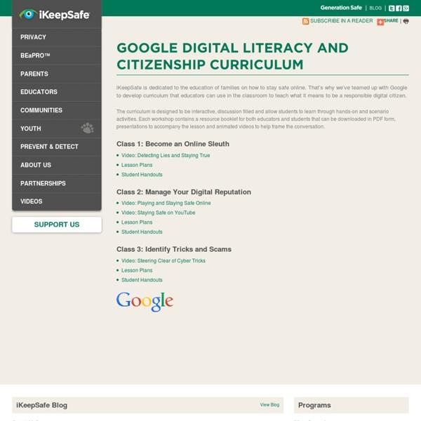 Google Digital Literacy and Citizenship Curriculum — ikeepsafe.org
