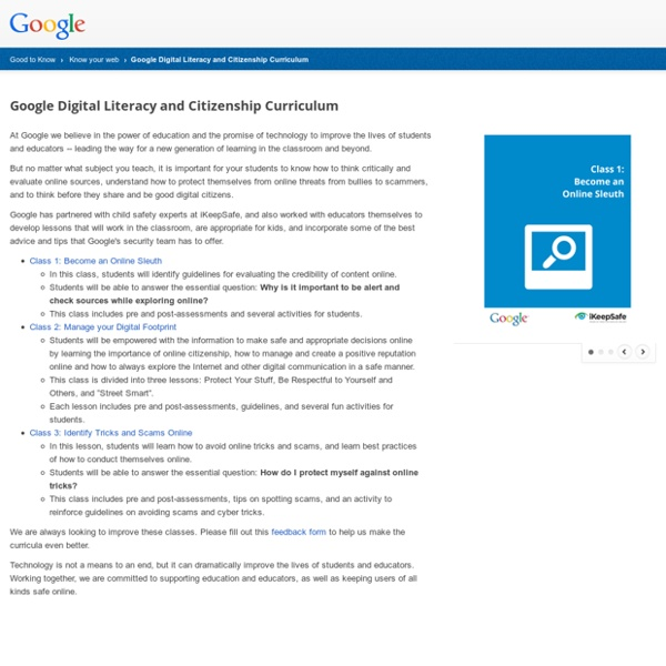 Digital Literacy and Citizenship Curriculum – Know your web – Good to Know – Google