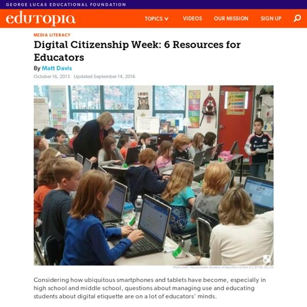 Digital Citizenship Week: 6 Resources for Educators