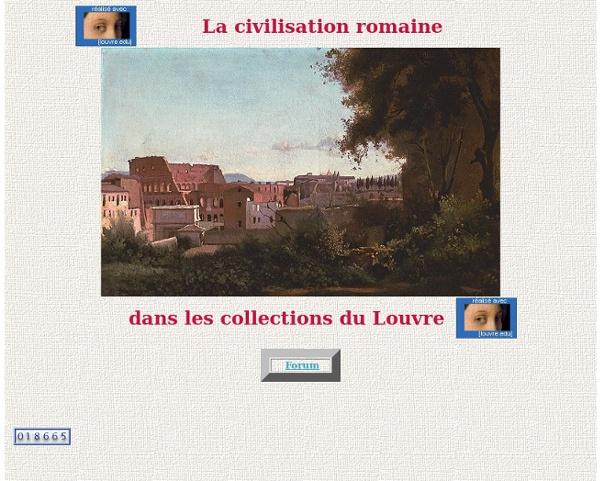 La civilisation romaine dans les collections du Louvre