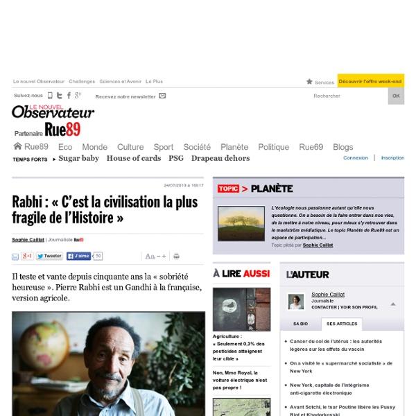 Rabhi: «C'est la civilisation la plus fragile de l'Histoire»