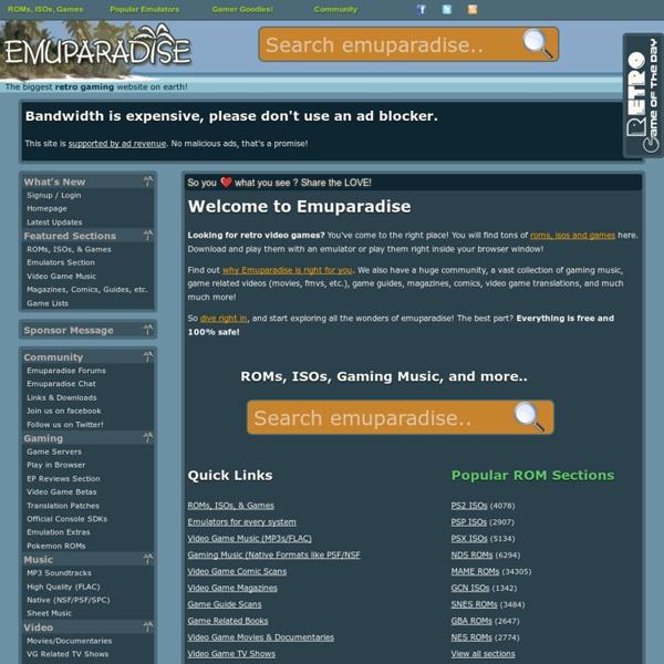 Emuparadise - N64 Playstation Dreamcast SNES Genesis NES MAME ROMs ISOs