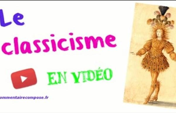 Le classicisme - Spécial bac de français