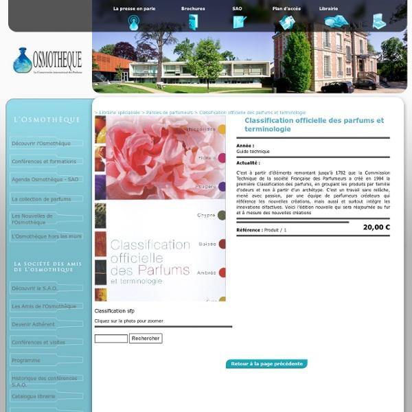 Classification officielle des parfums et terminologie - Osmotheque