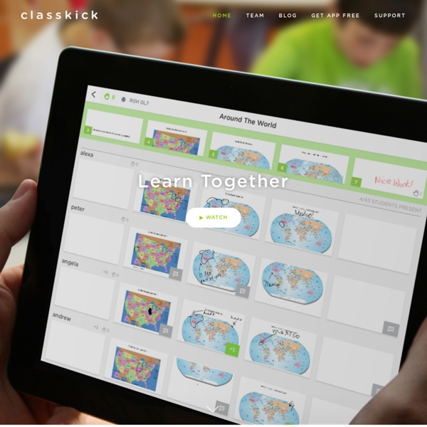 Classkick - Students Work, Everyone Helps