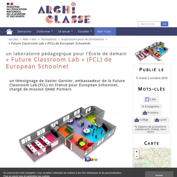 « Future Classroom Lab » (FCL) de European Schoolnet