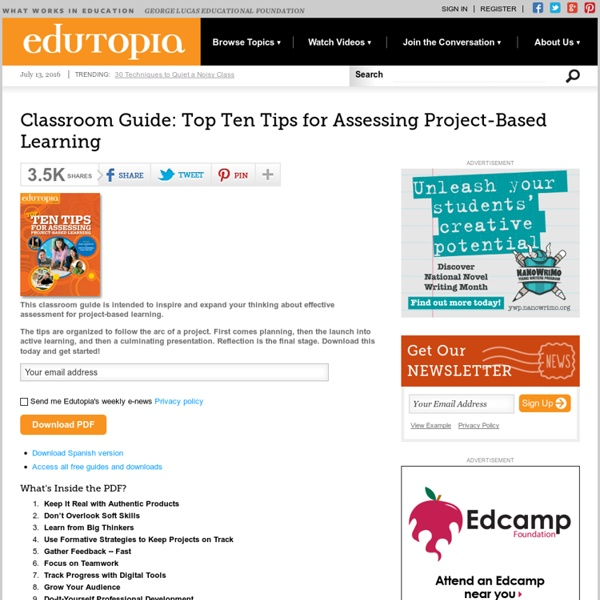 Classroom Guide: Top Ten Tips for Assessing Project-Based Learning (now available in Spanish!)