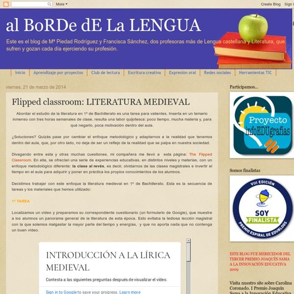 Al BoRDe dE La LENGUA: Flipped classroom: LITERATURA MEDIEVAL