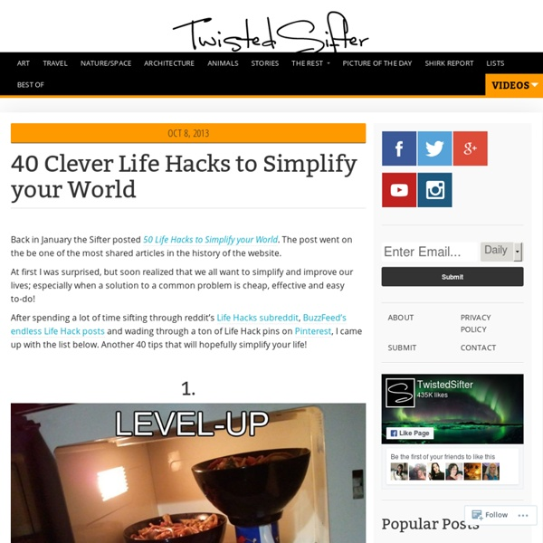 40 Clever Life Hacks to Simplify your World