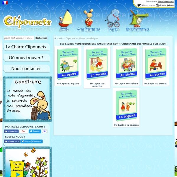 Présente : Les livres numériques d'éveil des Racontines - Clipounets.com