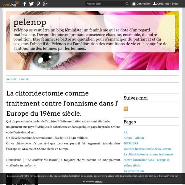 La clitoridectomie comme traitement contre l'onanisme dans l' Europe du 19ème siècle. - pelenop
