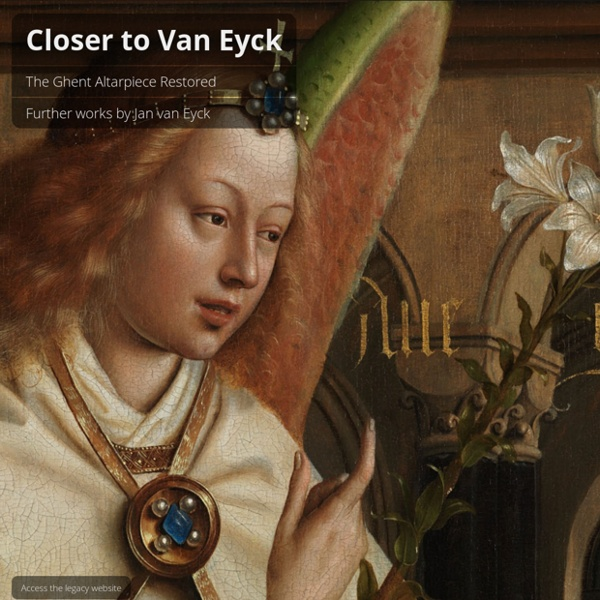 Closer to Van Eyck