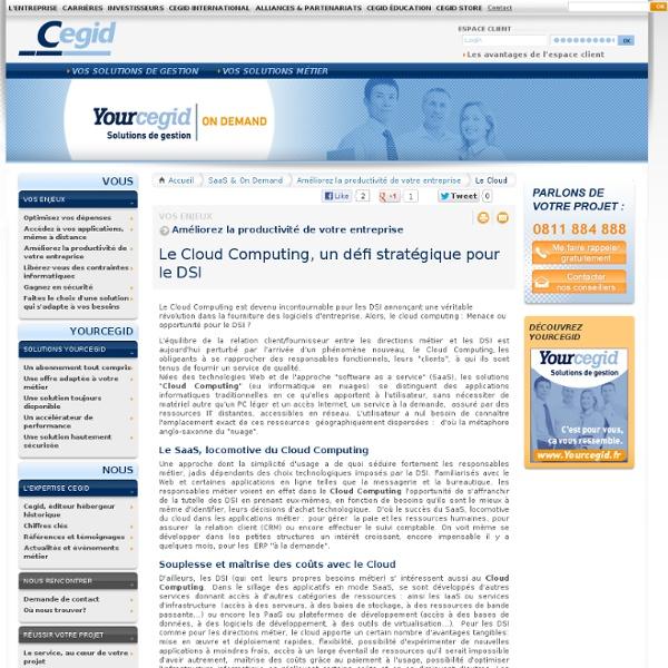 Le Cloud Computing, un défi stratégique pour le DSI - Cegid : éditeur de logiciels, progiciels de gestion et solutions saas