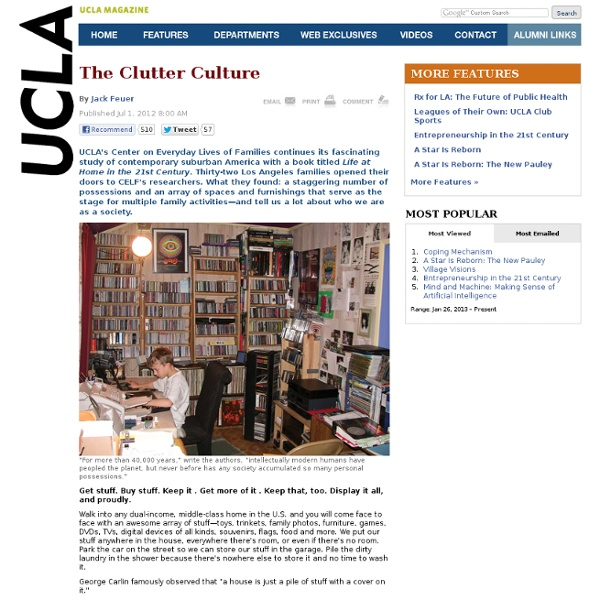 The Clutter Culture - Feature - UCLA Magazine Online