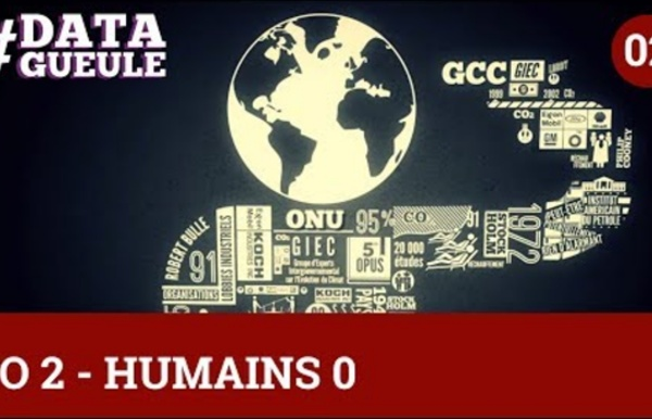 CO 2 - Humains 0 #DATAGUEULE 2