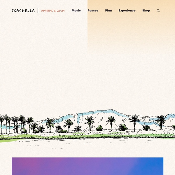 The Coachella Valley Music and Arts Annual Festival – Event and visitor information, passes, photo gallery, FAQ, rules, and directions.