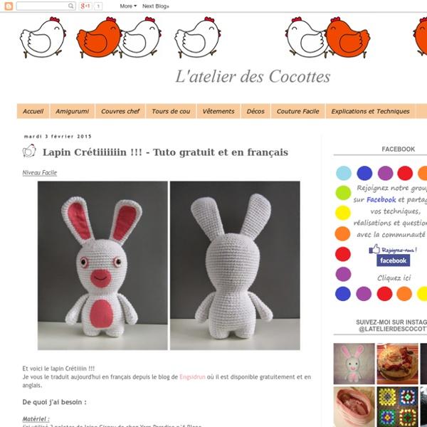 L'atelier des Cocottes: Lapin Crétiiiiiiin !!! - Tuto gratuit et en français