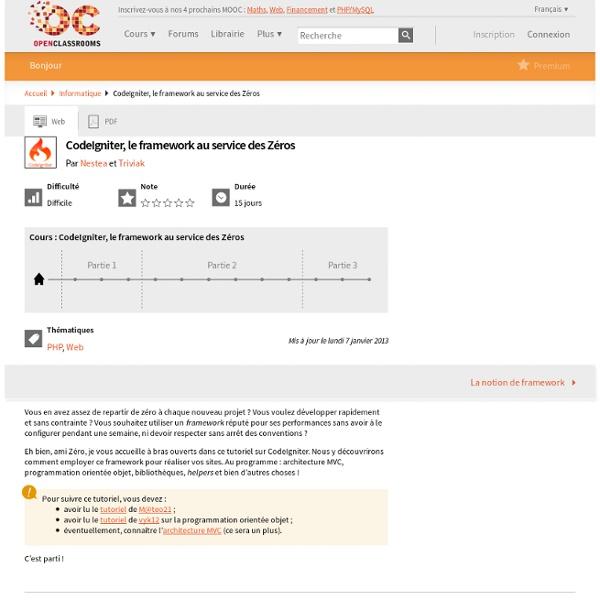 CodeIgniter, le framework au service des Zéros - PHP - Systèmes complets (PHP)