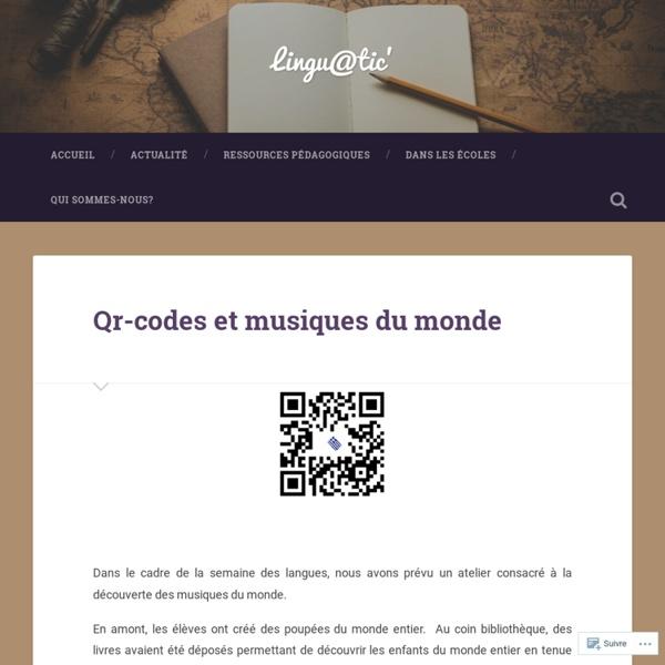Qr-codes et musiques du monde – Lingu@tic'