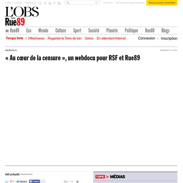 """""""Au cœur de la censure"""", webdocumentaire"""
