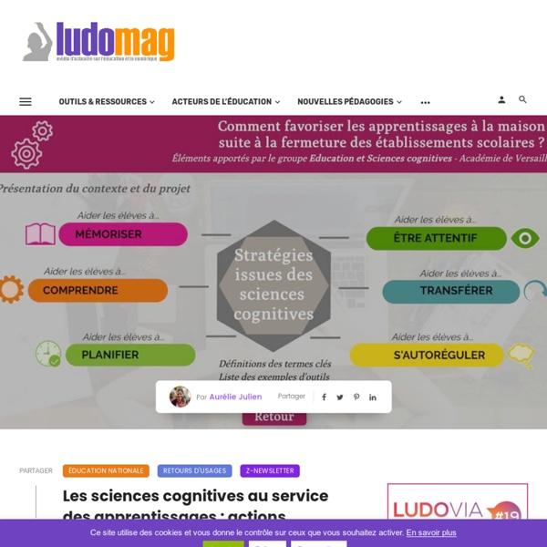 Les sciences cognitives au service des apprentissages : actions menées dans l'académie de Versailles – Ludomag.com