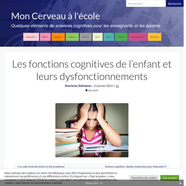 Les fonctions cognitives de l'enfant et leurs dysfonctionnements