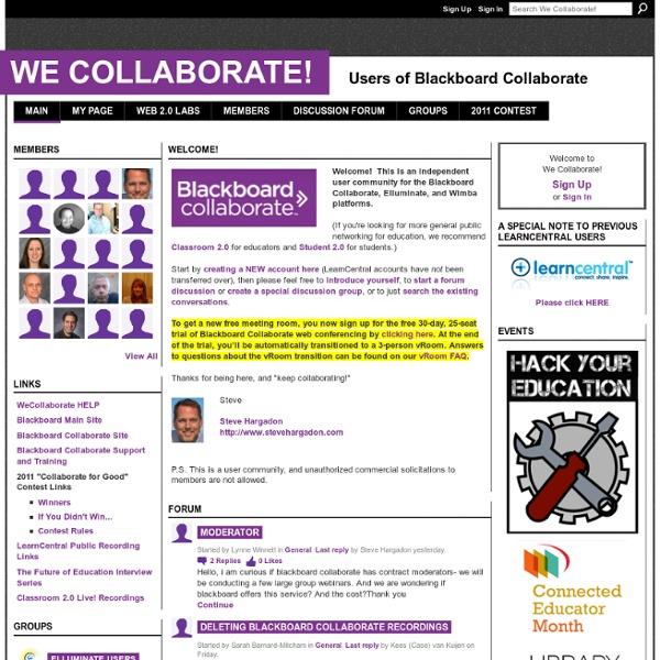 We Collaborate! - Users of Blackboard Collaborate