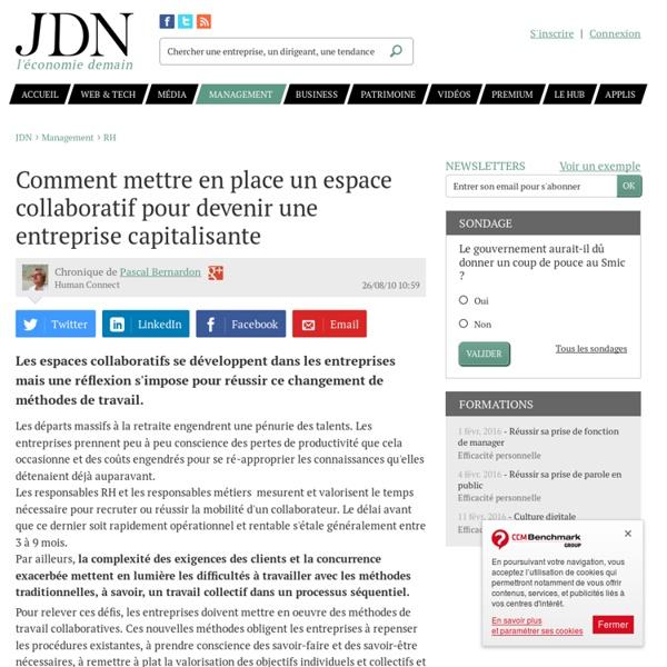 Avis d'expert : Comment mettre en place un espace collaboratif pour devenir une entreprise capitalisante par Pascal Bernardon – Tribune Management