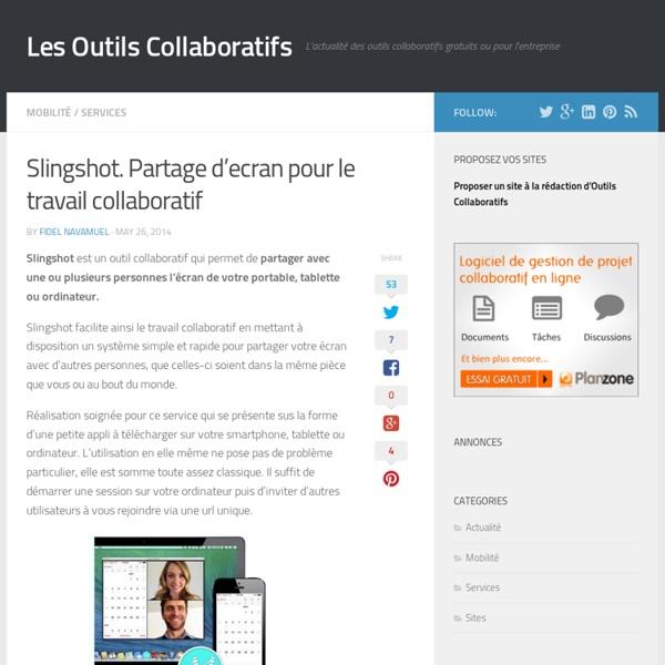 Slingshot. Partage d'ecran pour le travail collaboratif