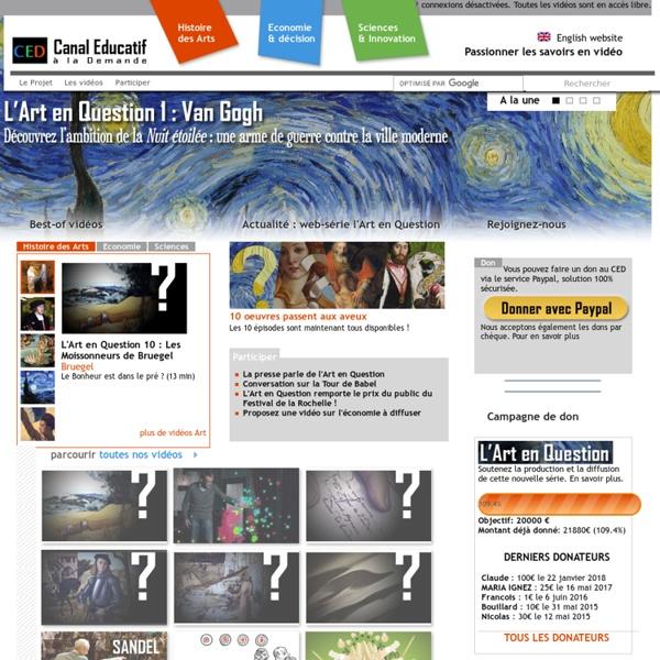 Canal Educatif à la Demande, le premier site collaboratif de vidéos éducatives et culturelles pour les sciences, l'économie et les arts