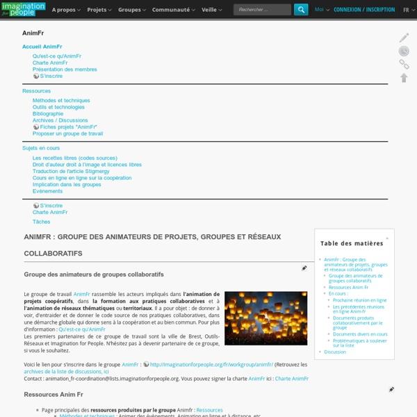 AnimFr : Groupe des animateurs de projets, groupes et réseaux collaboratifs [Imagination For People ]