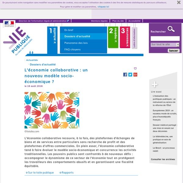 L'économie collaborative : un nouveau modèle socio-économique ? - L'économie collaborative : un nouveau modèle socio-économique ? - Dossier d'actualité