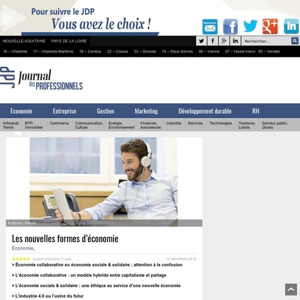 Collaborative, sociale... Les nouvelles formes d'économie - Journal des Professionnels