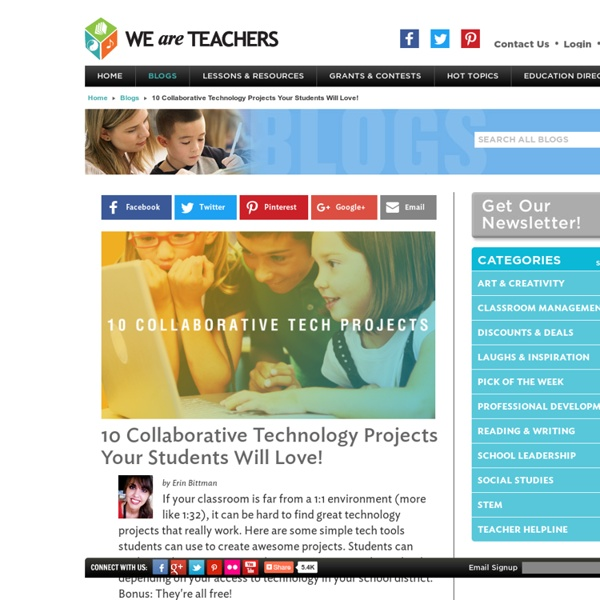 10 Collaborative Technology Projects Your Students Will Love