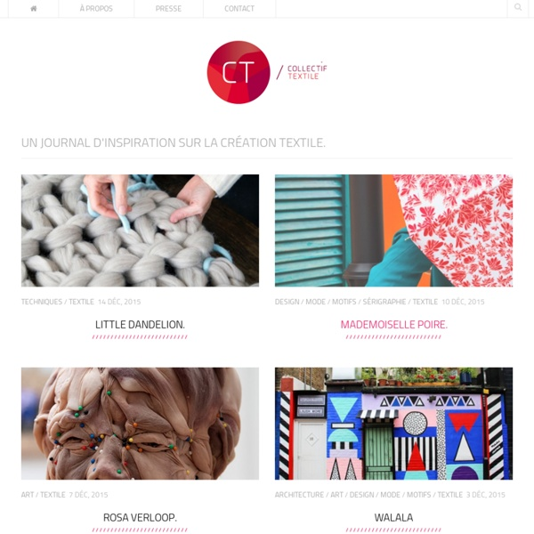 Un journal d'inspiration sur la création textile...