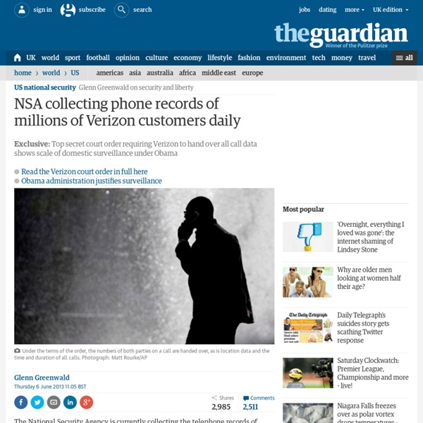 Revealed: NSA collecting phone records of millions of Americans daily