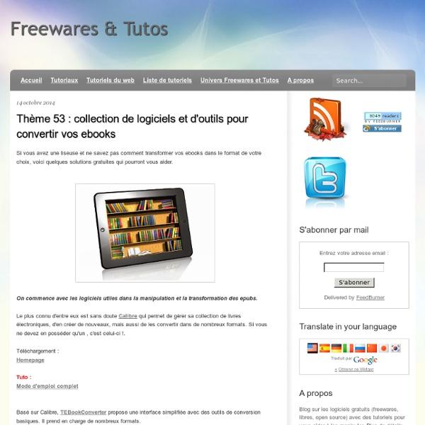 Thème 53 : collection de logiciels et d'outils pour convertir vos ebooks