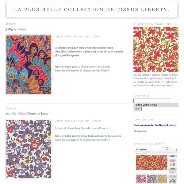 La plus belle collection de tissus Liberty.